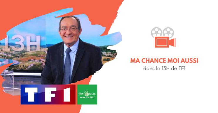 [TF1] Ma Chance Moi Aussi donne toutes les chances aux enfants les plus fragiles