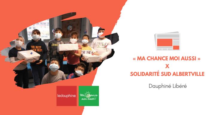 [Dauphiné Libéré] Ma Chance Moi Aussi aux côtés de Solidarité sud Albertville