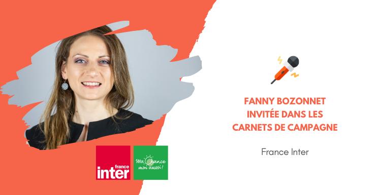 [France Inter] Fanny Bozonnet invitée des Carnets de Campagne